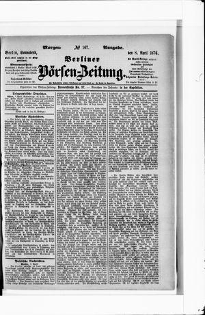 Berliner Börsen-Zeitung vom 08.04.1876