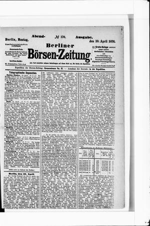 Berliner Börsen-Zeitung vom 10.04.1876