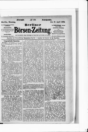 Berliner Börsen-Zeitung vom 11.04.1876