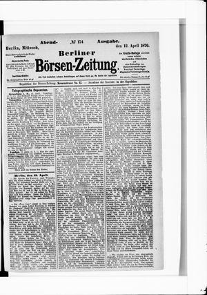 Berliner Börsen-Zeitung vom 12.04.1876