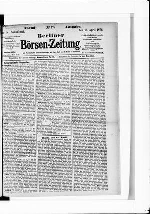 Berliner Börsen-Zeitung vom 15.04.1876