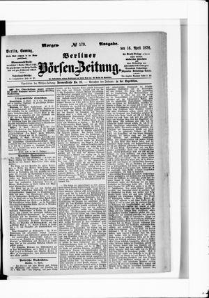 Berliner Börsen-Zeitung vom 16.04.1876