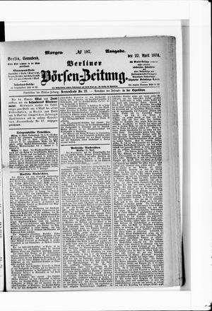 Berliner Börsen-Zeitung vom 22.04.1876