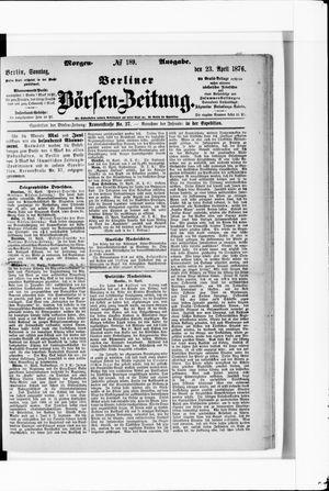 Berliner Börsen-Zeitung vom 23.04.1876