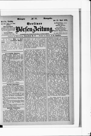 Berliner Börsen-Zeitung vom 25.04.1876