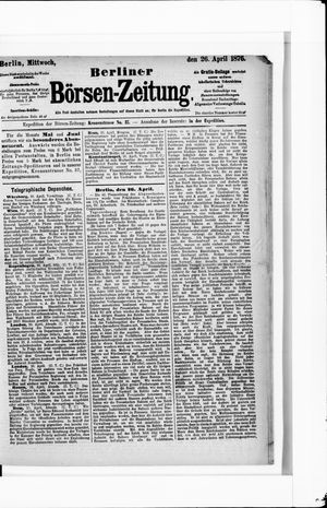 Berliner Börsen-Zeitung vom 26.04.1876