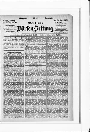 Berliner Börsen-Zeitung vom 30.04.1876
