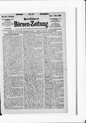 Berliner Börsen-Zeitung on May 8, 1876