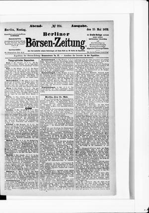 Berliner Börsen-Zeitung vom 15.05.1876