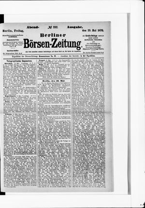 Berliner Börsen-Zeitung on May 19, 1876
