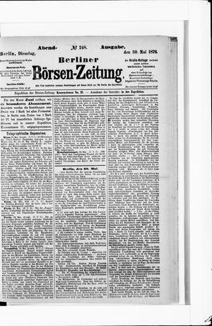 Berliner Börsen-Zeitung vom 30.05.1876