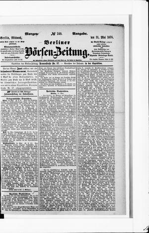 Berliner Börsen-Zeitung vom 31.05.1876