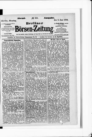 Berliner Börsen-Zeitung vom 06.06.1876