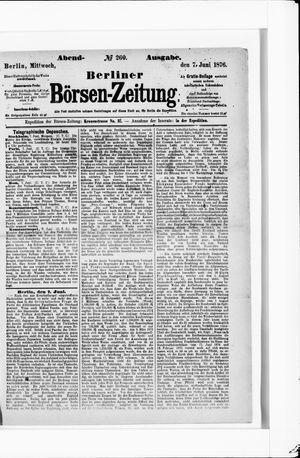 Berliner Börsen-Zeitung vom 07.06.1876