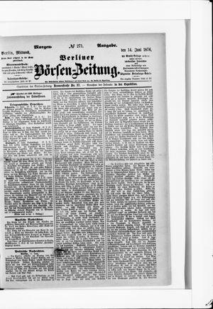 Berliner Börsen-Zeitung vom 14.06.1876