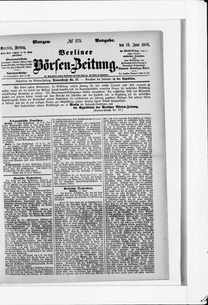 Berliner Börsen-Zeitung on Jun 16, 1876