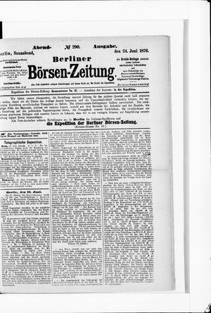 Berliner Börsen-Zeitung vom 24.06.1876