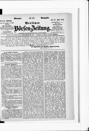 Berliner Börsen-Zeitung vom 25.06.1876