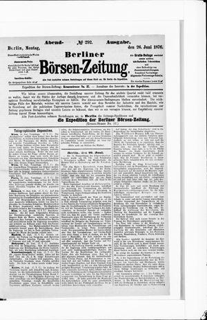 Berliner Börsen-Zeitung vom 26.06.1876