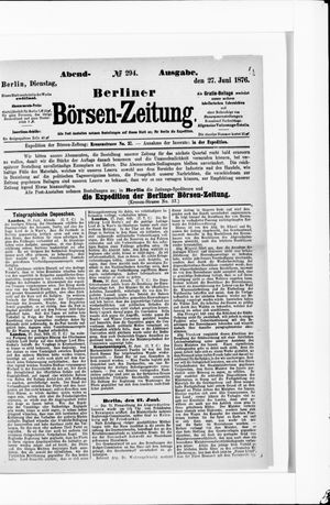 Berliner Börsen-Zeitung vom 27.06.1876