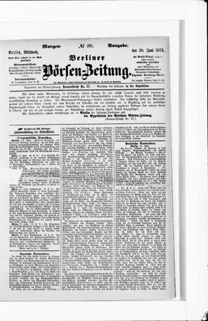 Berliner Börsen-Zeitung on Jun 28, 1876