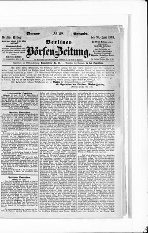 Berliner Börsen-Zeitung vom 30.06.1876