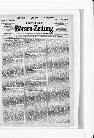 Berliner Börsen-Zeitung vom 03.07.1876