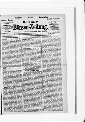 Berliner Börsen-Zeitung on Jul 10, 1876