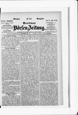 Berliner Börsen-Zeitung vom 15.07.1876