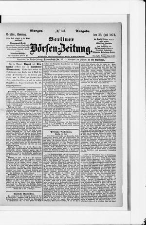 Berliner Börsen-Zeitung vom 30.07.1876