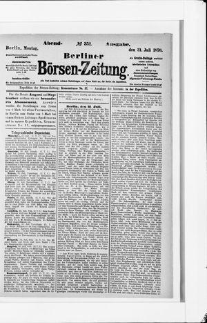 Berliner Börsen-Zeitung vom 31.07.1876