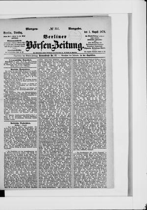 Berliner Börsen-Zeitung vom 01.08.1876