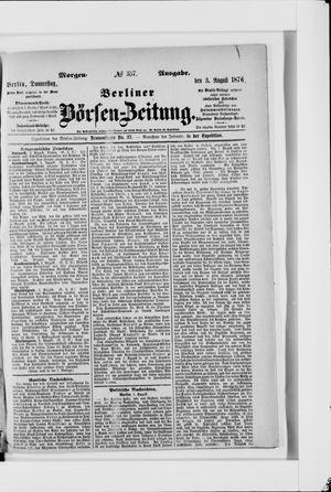 Berliner Börsen-Zeitung on Aug 3, 1876