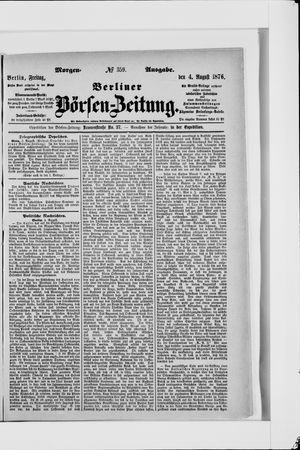 Berliner Börsen-Zeitung vom 04.08.1876