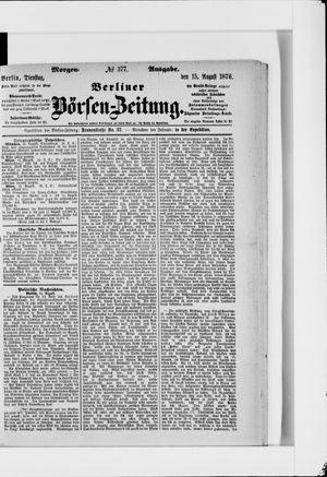 Berliner Börsen-Zeitung vom 15.08.1876