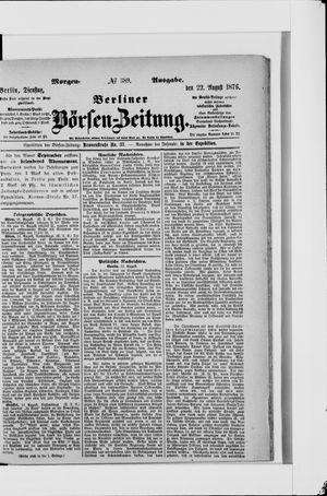 Berliner Börsen-Zeitung vom 22.08.1876