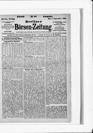Berliner Börsen-Zeitung on Sep 1, 1876
