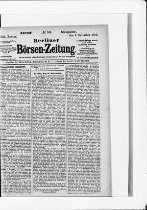 Berliner Börsen-Zeitung vom 06.11.1876
