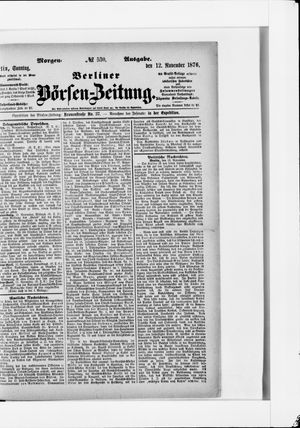 Berliner Börsen-Zeitung on Nov 12, 1876