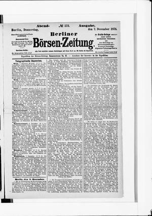 Berliner Börsen-Zeitung vom 07.12.1876