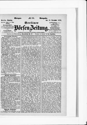 Berliner Börsen-Zeitung on Dec 10, 1876