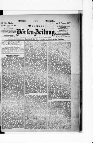 Berliner Börsen-Zeitung vom 01.01.1877