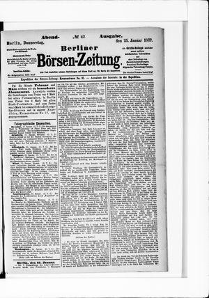 Berliner Börsen-Zeitung on Jan 25, 1877