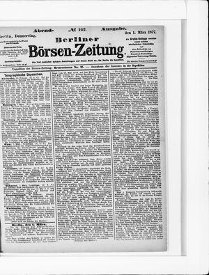Berliner Börsen-Zeitung vom 01.03.1877
