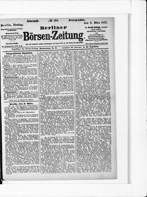 Berliner Börsen-Zeitung vom 02.03.1877