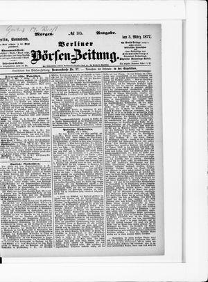 Berliner Börsen-Zeitung vom 03.03.1877
