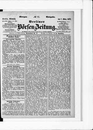 Berliner Börsen-Zeitung vom 07.03.1877