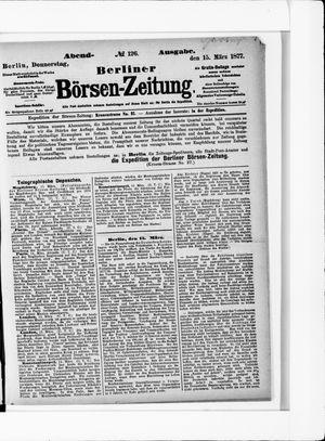 Berliner Börsen-Zeitung vom 15.03.1877