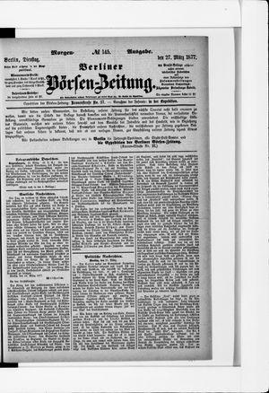 Berliner Börsen-Zeitung on Mar 27, 1877