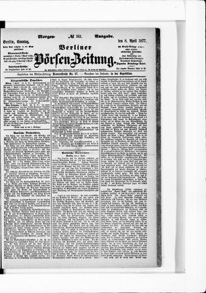 Berliner Börsen-Zeitung vom 08.04.1877